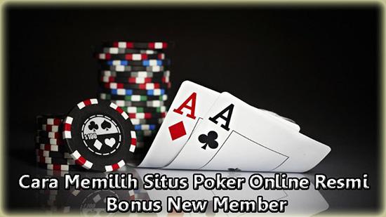 situs poker online terpercaya bonus new member